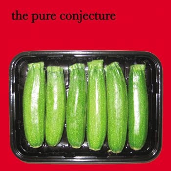 The Pure Conjecture - Courgettes